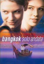 Bangkok solo andata