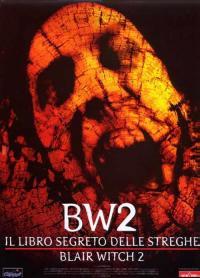 BW2: il Libro segreto delle streghe - Blair Witch 2