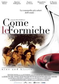 """Come le formiche """"Wine and kisses"""""""