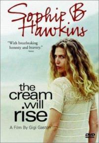 Cream Will Rise, The