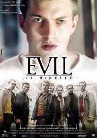 Evil - Il ribelle