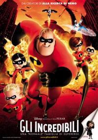 Gli incredibili - Una normale famiglia di super eroi