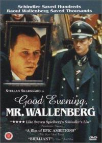 God afton, Herr Wallenberg - En Passionshistoria från verkligheten