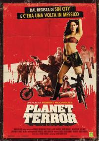 Grindhouse - Planet Terror il film