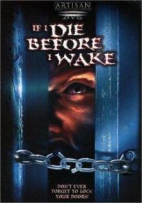 If I Die Before I Wake