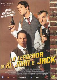 La Leggenda di Al John e Jack