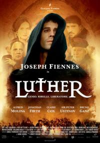 Luther - Genio, ribelle, liberatore