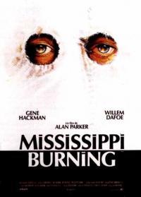 Mississippi Burning - le radici dell'odio