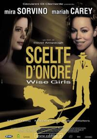 Scelte d'onore - Wise Girls