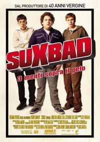 SuXbad – 3 menti sopra il pelo