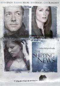 The Shipping News - Ombre dal profondo