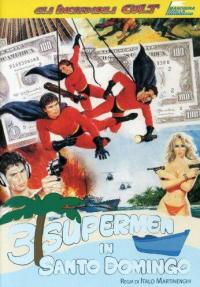 Tre supermen a Santo Domingo