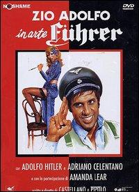 Zio Adolfo, in arte Führer